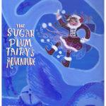 The Sugar Plum Fairy's Adventure