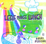 LEAF MAKES LUNCH cover