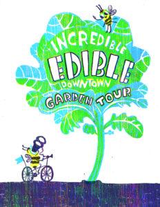 Back Yard Growers' Incredible Edible Downtown Garden Tour