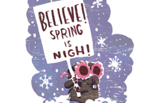 Believe! Spring is Nigh!